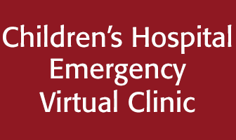Children's Hospital Emergency Virtual Clinic