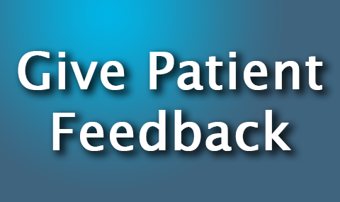 Give Patient Feedback