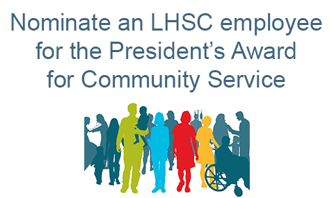 Nominate an LHSC employee for the President's Award for Community Service