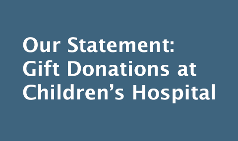 Gift Donations at Children's Hospital