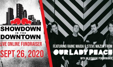 Showdown in the Downtown goes Virtual with Our Lady Peace!